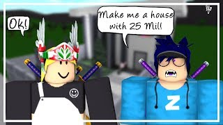 Giving a FAN 25 MILLION to build me a HOME (Roblox)