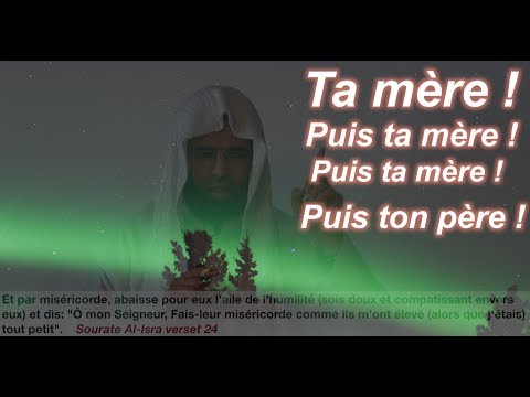AbdelFattah Rahhaoui: Ta mère! Puis ta mère! Puis ta mère! Puis ton père!