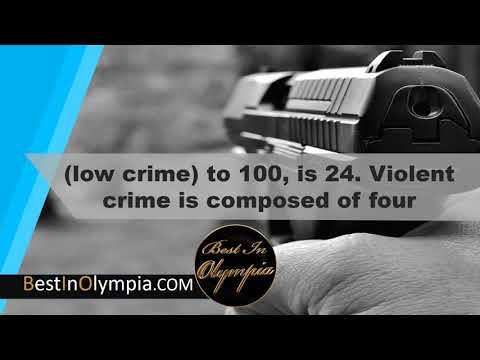Olympia Crime Rate | Best In Olympia | Olympia WA