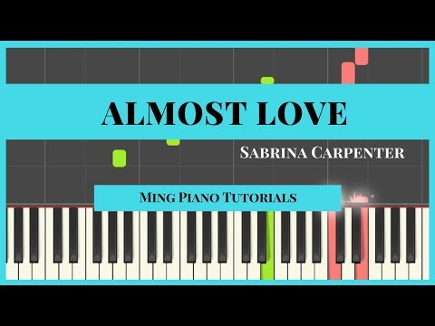 Almost Love- Sabrina Carpenter Piano Cover Tutorial [Ming Piano Tutorials] Synthesia