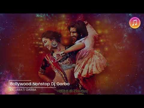 New Bollywood Nonstop Dj Garba 2018    Gujarati DJ Garba