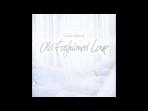 Old Fashioned Love | Tatiana Manaois (Official Audio)