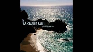 As Giants Fail -  Panthalassa [Full Album] (2017)