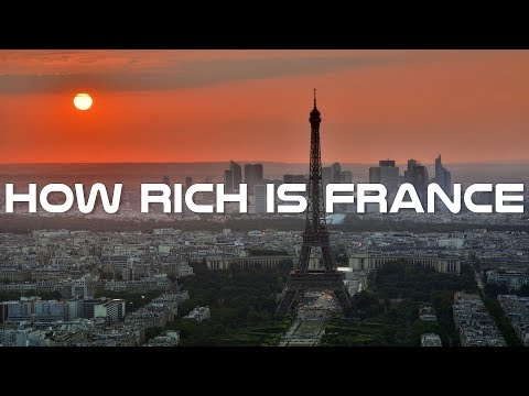 How Rich Is France - Inside French Economy