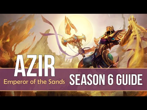 League of Legends Azir Guide | Season 6 | Patch 6.6
