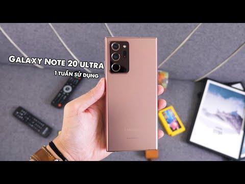 Đánh giá Note 20 Ultra sau 1 tuần - Chê gì, khen gì?