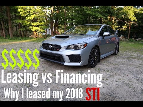Leasing vs Financing a Car: Why I Leased My 2018 Subaru WRX STI