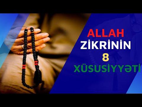 Allah zikrinin 8 xüsusiyyəti