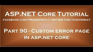 Custom error page in asp net core