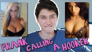 PRANK CALLING A HOOKER!
