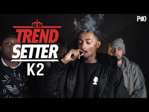 P110 - K2 #TrendSetter
