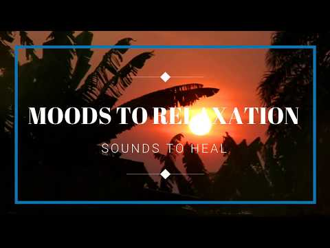 Tropical Sunset Relaxing sounds and beautiful relaxing  music to asmr sleep study to 1 hr