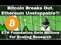 Crypto News   Bitcoin Breaks Out, Ethereum Unstoppable! Millions Dollars Flowing Into ETH Foundation