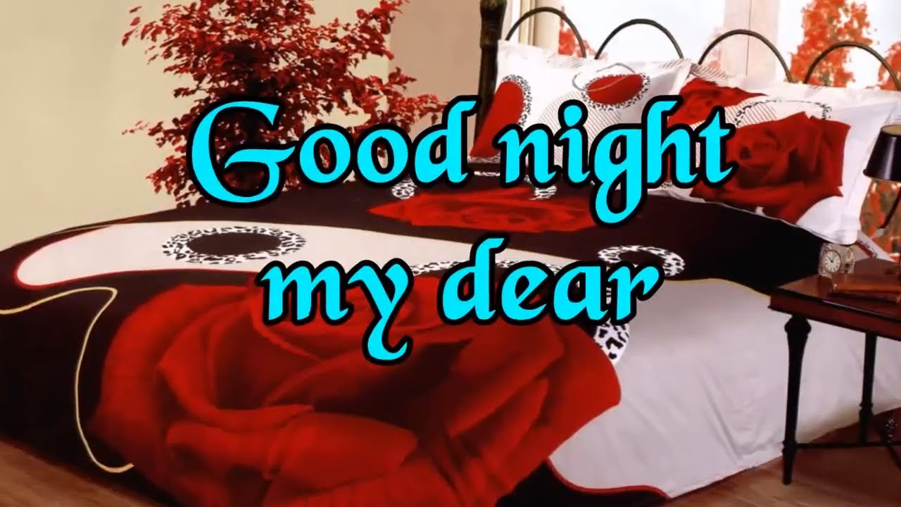 Good night my dear sweet wisheswhatsapp videogreetingsquotes good night my dear sweet wisheswhatsapp videogreetingsquotescards kristyandbryce Choice Image