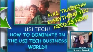 HOW TO DOMINATE THE USI TECH BUSINESS! FULL USI TECH TRAINING! USI TECH SPONSORING! SIMPLE TERMS!!