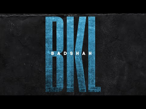 BADSHAH – BKL (Official Lyrical Video) | The Power of Dreams of a Kid