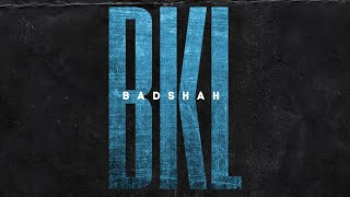 BADSHAH - BKL (Official Lyrical Video) | The Power of Dreams of a Kid