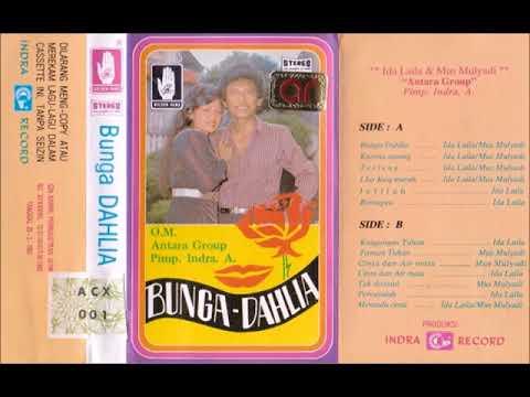 Bunga Dahlia / Ida Laila & Mus Mulyadi  (original Full)