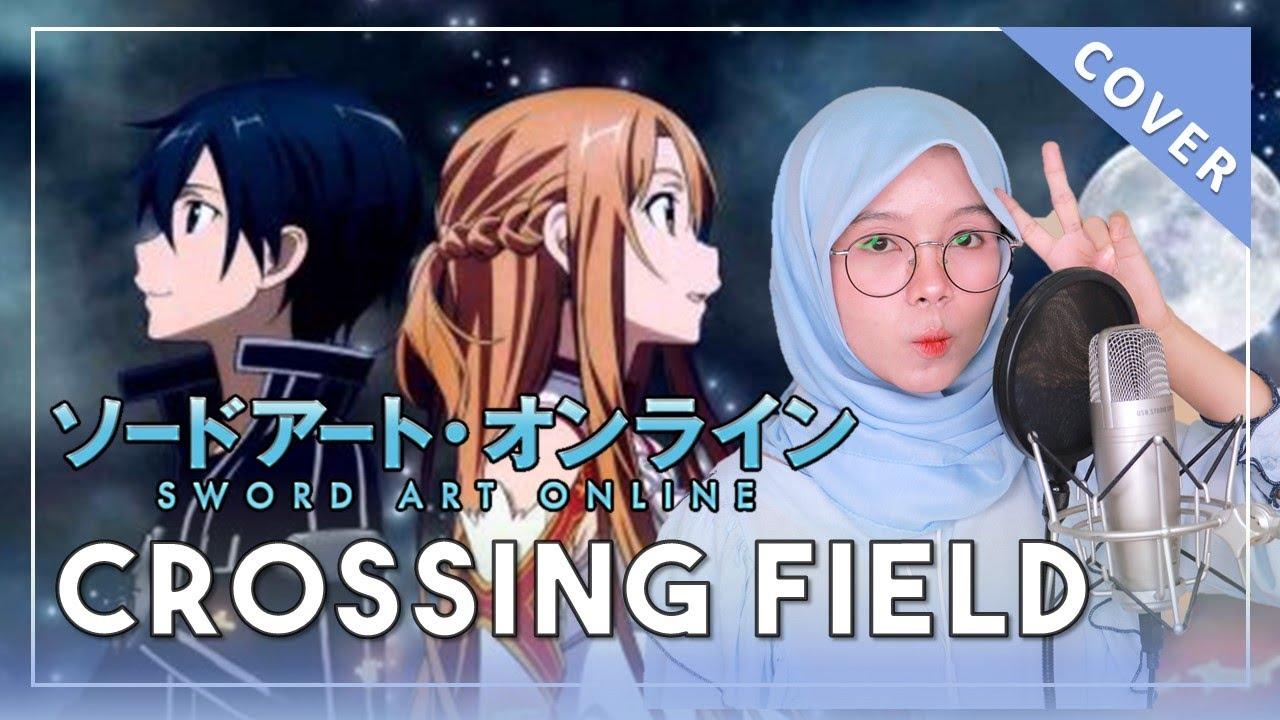 【Rainych】 Crossing Field  |  Sword Art Online OP 1 - LiSA (cover)