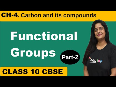 """FUNCTIONAL GROUPS"" Carbon And Its Compounds."