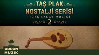 Çeşitli Sanatçılar - Taş Plak Nostalji Serisi, (Türk Sanat Müziği) Vol. 2