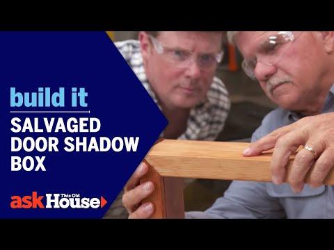 Build It   Salvaged Door Shadow Box