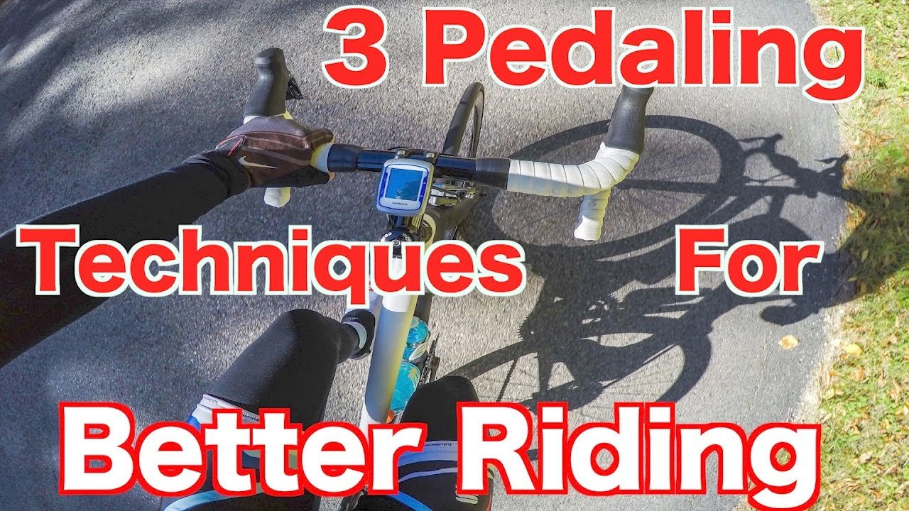 "3 Pedaling Techniques For Better Riding ""Cycling Tips ..."