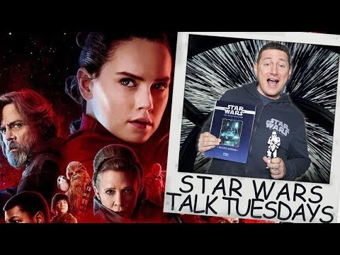 Star Wars The Last Jedi Was Over 3 Hours Long - Star Wars Talk Tuesdays