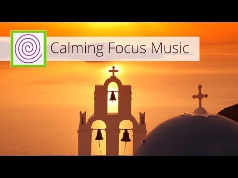 Calming focus music to help you concentrate for longer periods of time