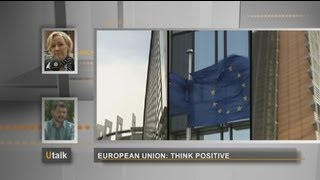 euronews U talk - European Union: think positive