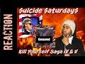 $uicideboy$ | Kill Yourself Saga IV and V Reaction | Suicide Saturdays ep. 3