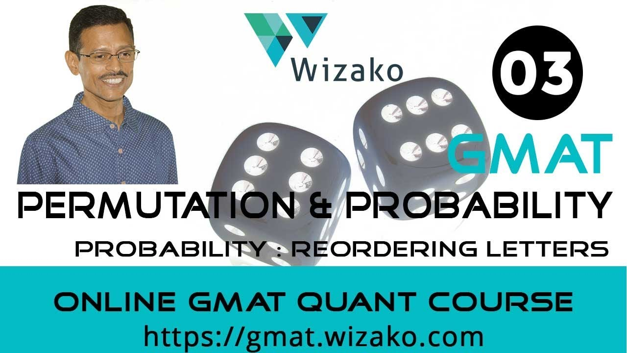 Gmat Probability Practice Question Rearranging Letter Of A Word