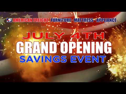 American Freight July 4th & Grand Opening Savings Event