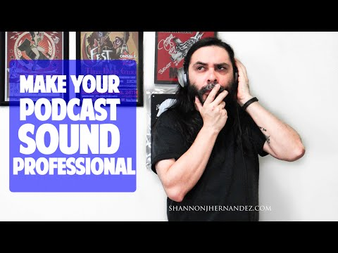 Make Your Podcast Sound Professional