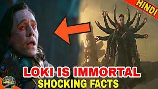 LOKI SHOCKING FACTS | LOKI IMMORTAL | LOKI POWERS AND ABILITIES  (IN HINDI)