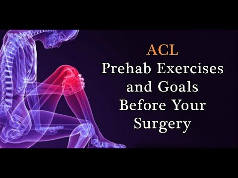 4 Big ACL Prehab Goals And Exercises Before Your Surgery!