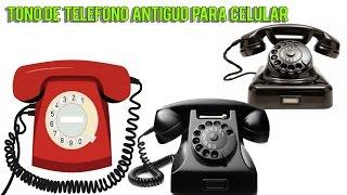 tono de telefono antiguo para celular  video367