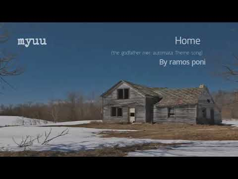 Myuu  - Home  (the Godfather Nier: Automata Theme Song)
