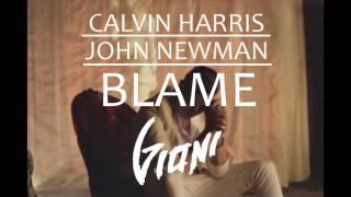 Calvin Harris - Blame Feat. John Newman (Gioni Bootleg)