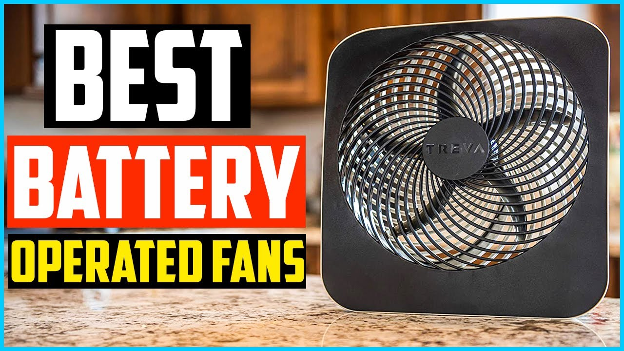 top 5 best battery operated fans in 2020