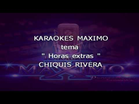 Horas extras karaoke- chiquis rivera