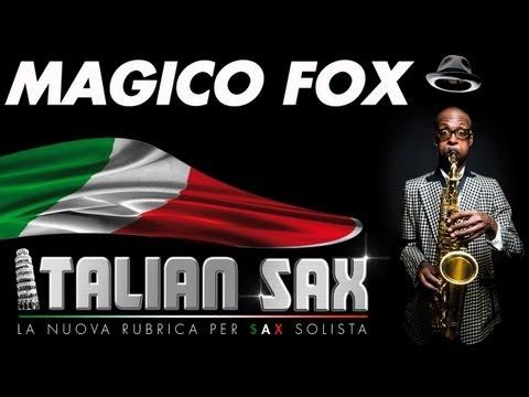 MAGICO FOX - FOX TROT per sax  - ITALIAN SAX Vol.1 - Basi musicali e partiture - ballo liscio