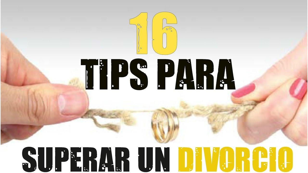 16 Tips Para Superar Un Divorcio Información Psicológica Que No Debes Dejar Pasar