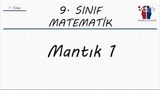 9. SINIF MATEMATİK - MANTIK 1