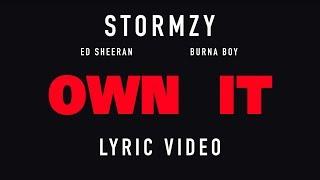 Stormzy - Own it (feat. Ed Sheeran & Burna Boy) [Spanish lyric ]