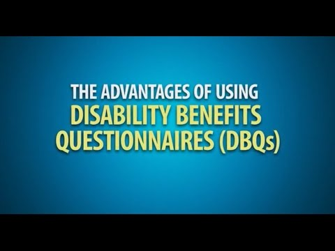 The Advantages of Using Disability Benefits Questionnaires (DBQs)