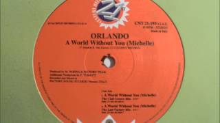 Orlando - A World Without You (Michelle)