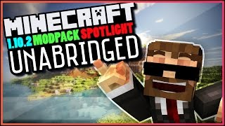 """Minecraft - UNABRIDGED - 1.10.2 - """"NEW MOD PACK for 2016!!"""" - Modded Let's Play / Modpack Spotlight"""