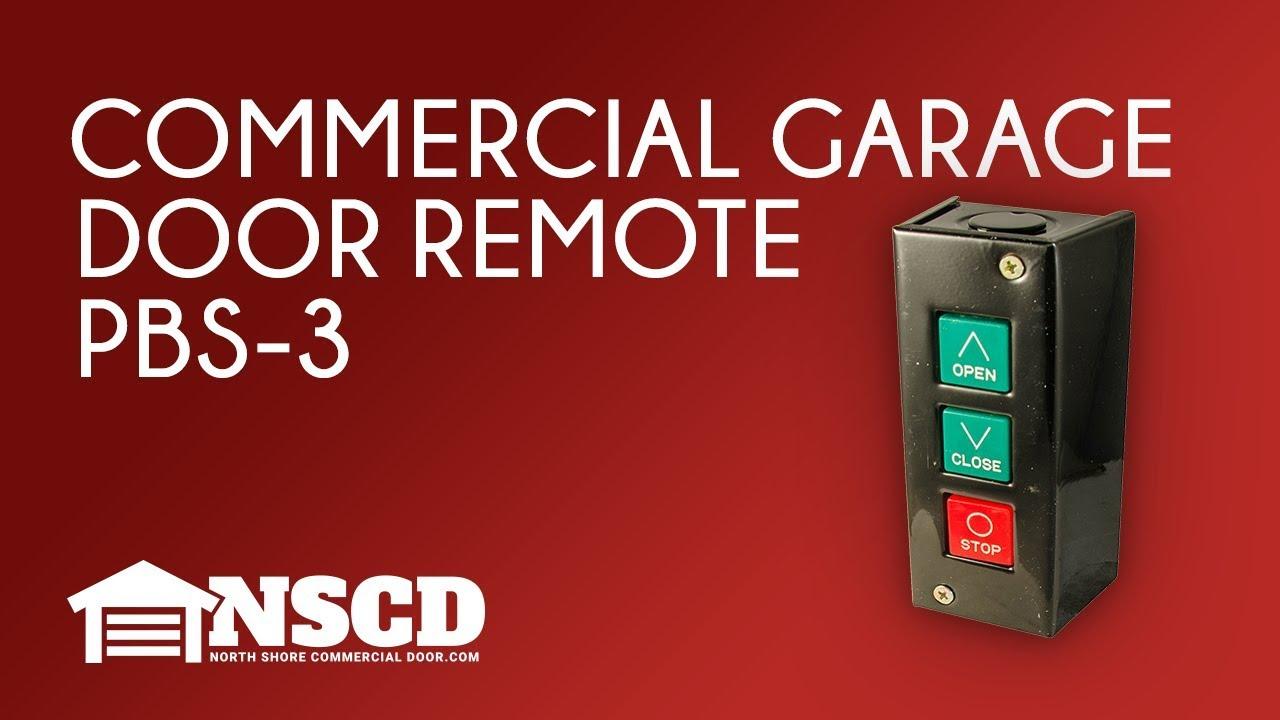[DIAGRAM_38IS]  PBS-3 Three-Button Commercial Garage Door Opener | Industrial Garage Door Openers Wiring Diagram |  | North Shore Commercial Door
