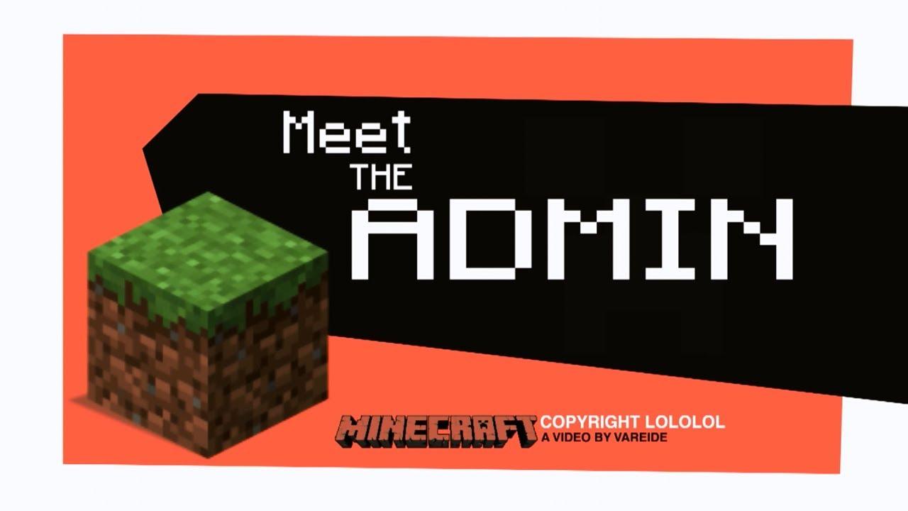 meet the admin minecraft youtube